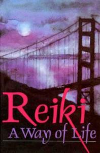 reiki: a way of life patricia rose upczak