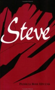 steve by patricia rose upczak